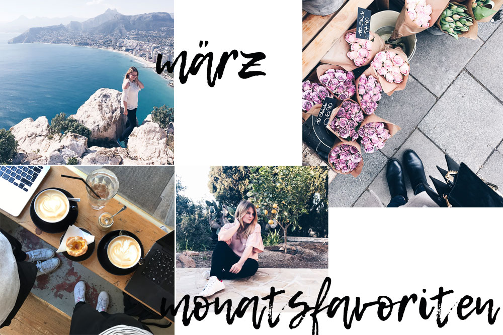 Monatsfavoriten im März – Beauty, Fashion, Lifestyle