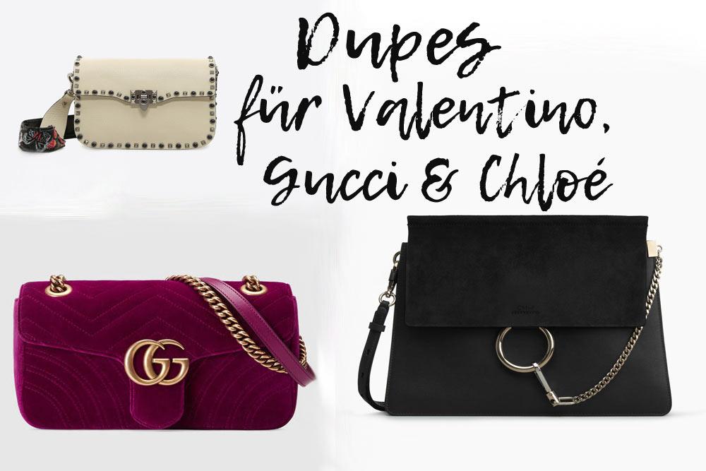 Designerdupes für Chloé, Gucci und Valentino